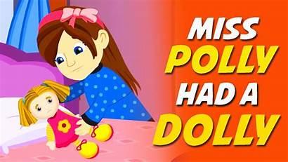 Dolly Polly Miss Had Rhyme Nursery