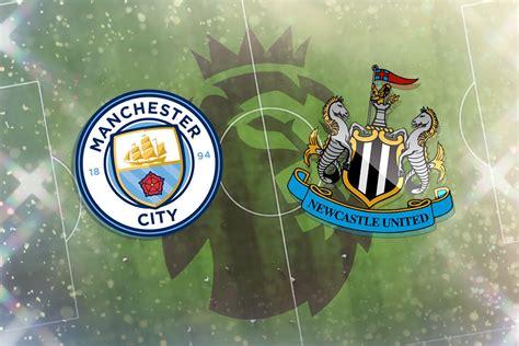 Man City vs Newcastle: Prediction, TV channel, live stream ...