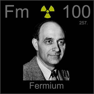 Facts, pictures, stories about the element Fermium in the ...