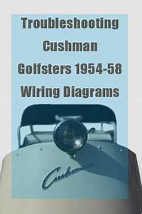Troubleshooting Cushman Golfsters 1954