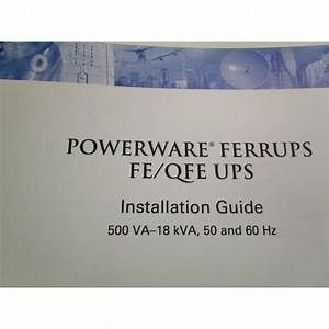 Powerware 164201403 A Installation Guide For Ferrups Feqfe