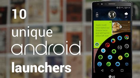 Best Android Launchers 10 Best Launchers For Android Phones In 2018