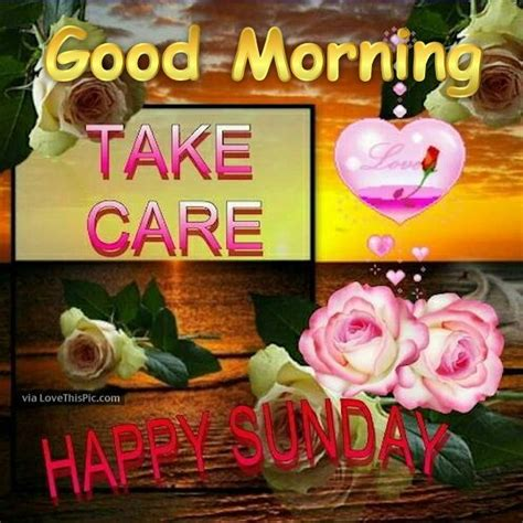 good morning  care happy sunday pictures
