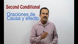 Second Conditional Oraciones De Causa Y Efecto