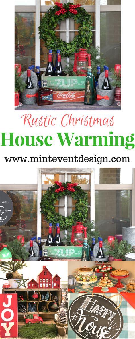 rustic house warming  christmas time christmas