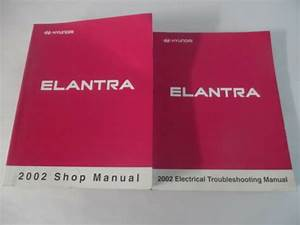 2002 Hyundai Elantra Service Repair Manual Includes Wiring