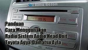 Panduan Cara Menggunakan Radio Sistem Audio Head Unit