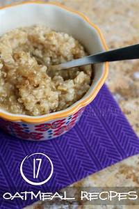 17 Oatmeal Recipes to Celebrate National Oatmeal Month