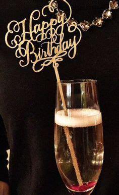 happy birthday champagne decoration happy birthday