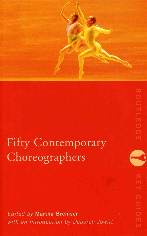 modern choreographers fifty contemporary choreographers the cpr