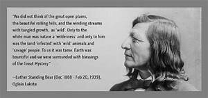 Luther Standing... Sioux Chief Quotes