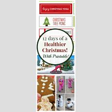 12 Days Of Healthy Christmas Activities For Families  Healthy Ideas For Kids