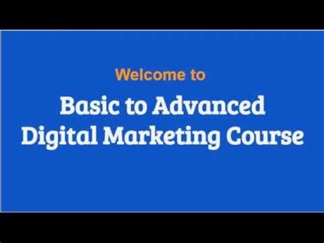 advanced digital marketing course basic to advanced digital marketing course your