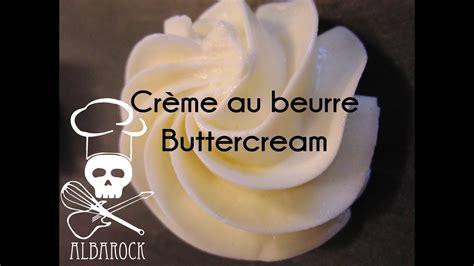creme au beurre buttercream recette facile