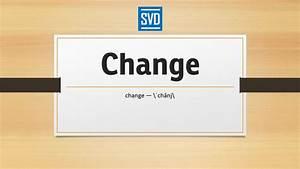 Change  U00bb Definition  Meaning  Pronunciation  Origin