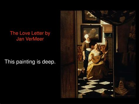 the love letter vermeer ppt things to ponder powerpoint presentation id 5610788 25206 | the love letter by jan vermeer this painting is deep n