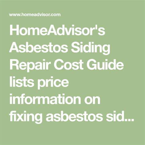 homeadvisors asbestos siding repair cost guide lists