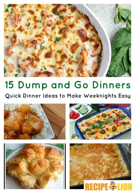dinners to make 15 dump go dinners quick dinner ideas to make