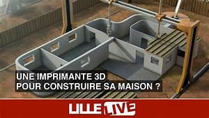 Construire Une Maison : une imprimante 3d pour construire sa maison youtube ~ Melissatoandfro.com Idées de Décoration