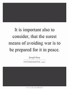 It is important... Important War Quotes