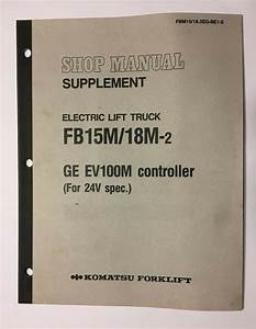 Komatsu Forklift Fb15m  18m-2 Shop Manual Supplement