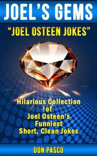 joel osteen jokes hilarious collection  joel osteens