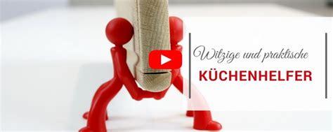 Witzige Kuchenhelfer by Geniale K 252 Chenhelfer 3 Praktische Und Witzige Ideen F 252 R