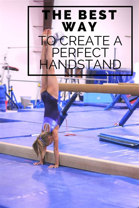 Check spelling or type a new query. The best way to create a perfect handstand   Gymnastics skills, Gymnastics tricks