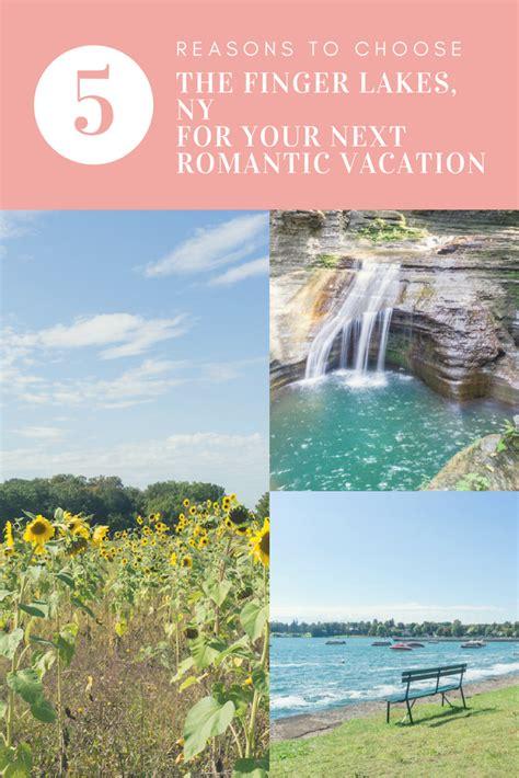 finger lakes region   perfect romantic getaway