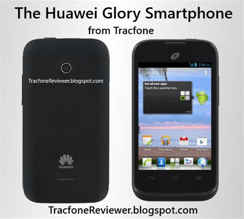android tracfone tracfonereviewer huawei review android tracfone