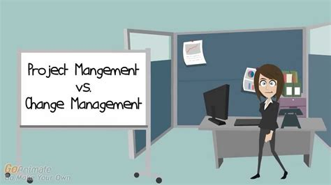 Project Management Vs Change Management  Creating A