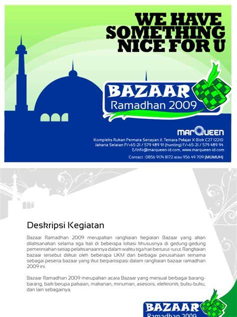 Contoh proposal kegiatan yang benar dapat menjadi panutan dalam pelaksanaan suatu kegiatan. Proposal Bazaar