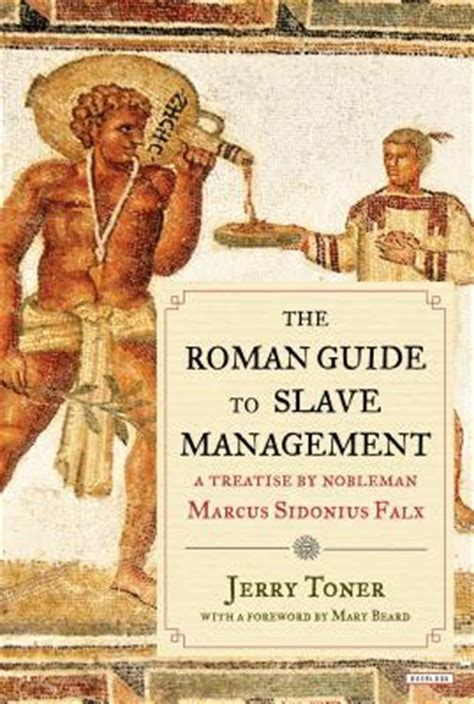 roman guide  slave management  treatise