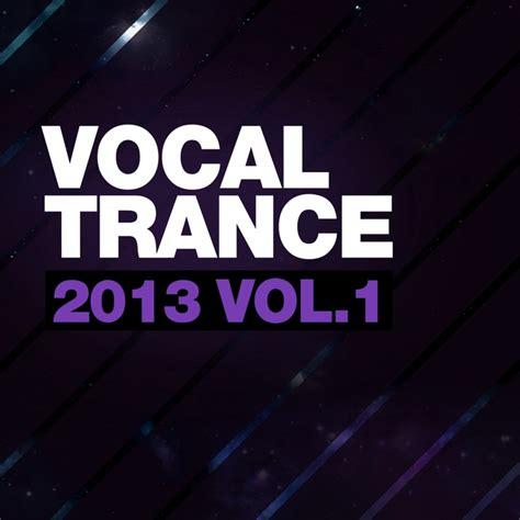 Best vocal progressive trance 2013 download