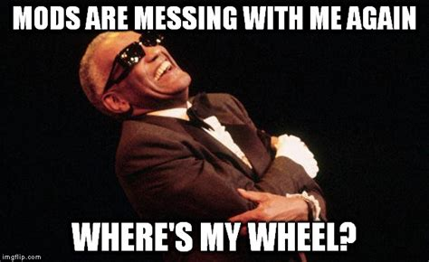 Ray Charles Memes - image tagged in ray charles laughing imgflip