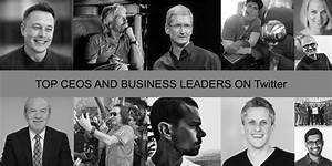 Top CEOs And Business Leaders On Twitter: You Should Be ...