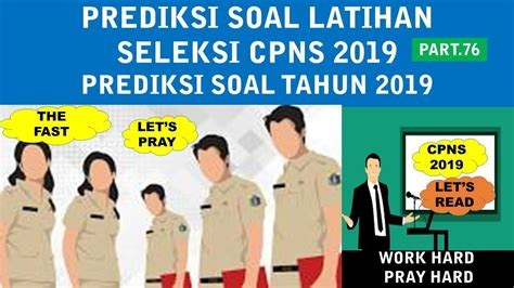 You can experience the version for other devices running on your device. Pembahasan Latihan Soal CPNS 2019 (Part.76) - PREDIKSI ...