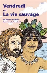 Vendredi Et La Vie Sauvage by Vendredi Ou La Vie Sauvage