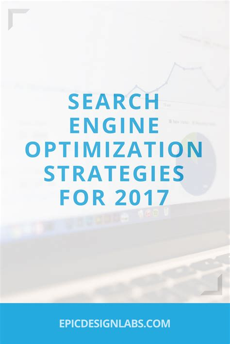 Search Engine Optimization And Seo by Search Engine Optimization Strategies For 2017 Search