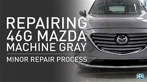 Ppg Mazda Paint Code 46g Machine Gray Minor Repair Process