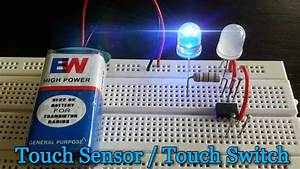 How To Make A  U0026quot Touch Sensor U0026quot  Using 555 Timer Ic On Breadboard  Hd