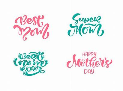 Mom Quotes Text Mothers Ever Happy Modern