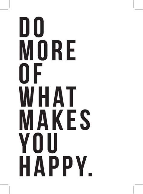 what color makes you happy do more of what makes you happy east end prints ltd