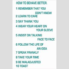 How To Behave Better