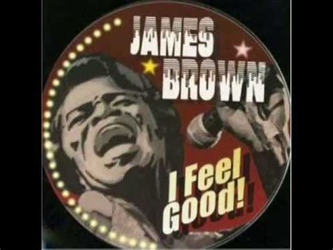 James Brown  I Got You [ I Feel Good ] Youtube