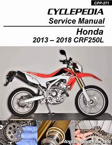 Honda Crf250l Cyclepedia Printed Motorcycle Service Manual