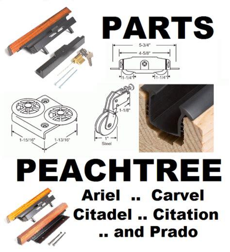peachtree patio door hardware window parts ariel carvel citadel citation prado truth