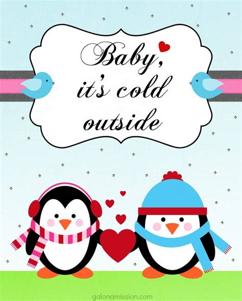 Baby Its Cold Outside Free Printable Gal On A Mission