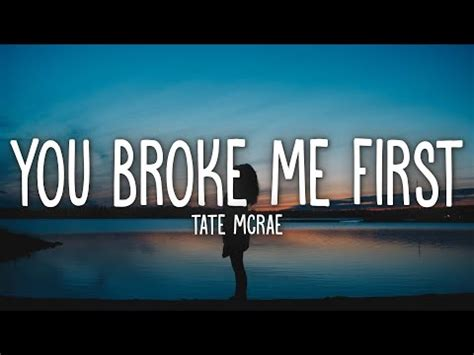 Tate McRae – you broke me first (Lyrics) – artlyrics