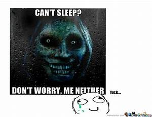 Can't Sleep...me Neither by sakura94 - Meme Center